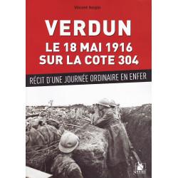 VERDUN – 18 mai 1916 sur la cote 304