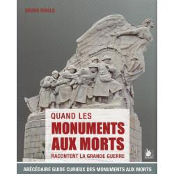 QUAND LES MONUMENTS AUX MORS RACONTENT LA GRANDE GUERRE