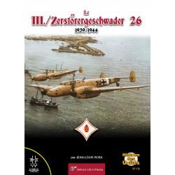 Le III./Zerstörergeschwader 26 – 1939/1944
