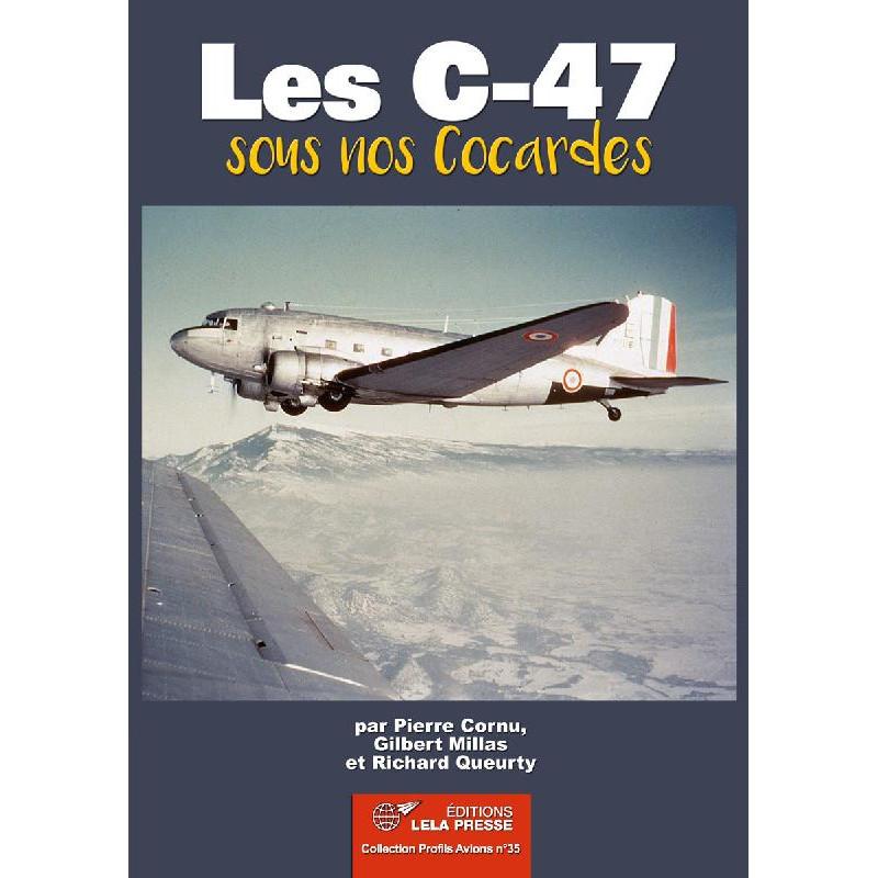 Les C-47 sous nos Cocardes.