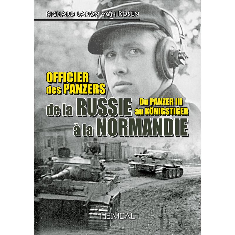 OFFICIER DES PANZER – De la Russie à la Normandie