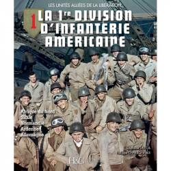 LA 1ère DIVISION D'INFANTERIE AMERICAINE - Historique MILITARIA