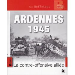 Ardennes 1945, la contre-offensive alliée