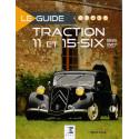 LE GUIDE TRACTION 11 ET 15-SIX (1947-1957)
