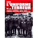 SOUS L´UNIFORME DE LA TERREUR - Tchéka, Guépéou, NKVD, MGB. 1917-1953