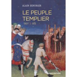 LE PEUPLE TEMPLIER 1307-1312
