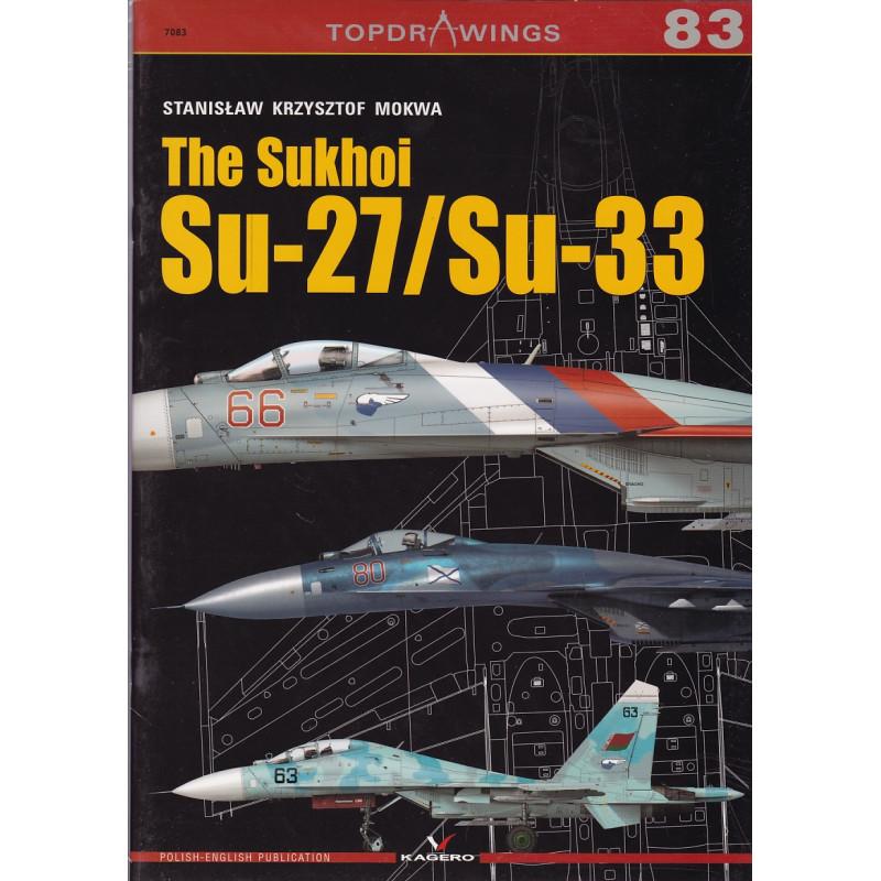 The Sukhoi Su-27/Su-33 – Top Drawings Kagero