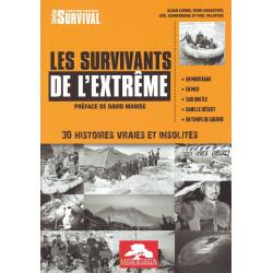 LES SURVIVANTS DE L EXTREME - 30 histoires vraies et insolites