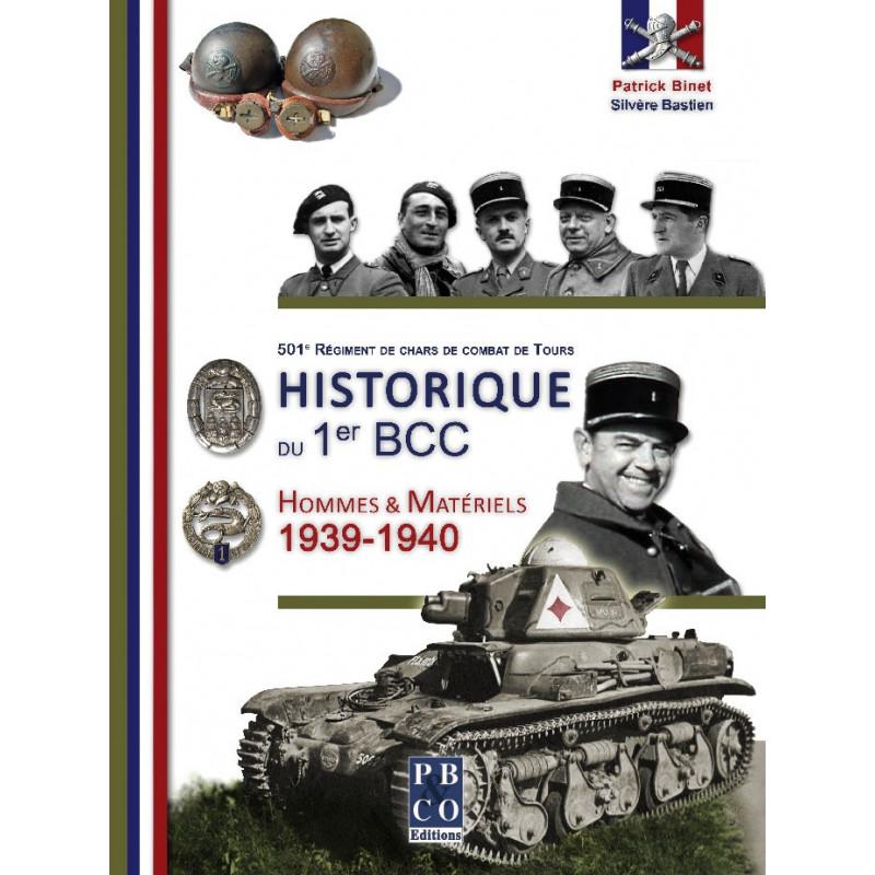 501e RCC (Régiment de Chars de Combat de Tours) - Historique du 1er BCC