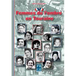 Femmes de l'ombre en Touraine - Résistance
