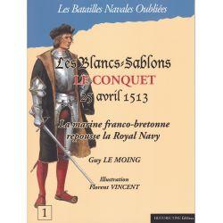 LES BLANCS-SABLONS LE CONQUET 25 avril 1513 – La marine Franco-bretonne repousse la Royal Navy