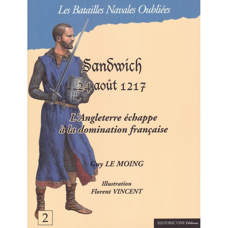SANDWICH 24 août 1217 – L'Angleterre échappe à la domination française