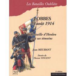 LOBBES 23 août 1914 – La bataille d'Heuleu par ses témoins