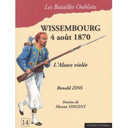 WISSEMBOURG 4 août 1870 – L'Alsace violée