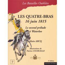LES QUATRE-BRAS 16 juin 1815 – Le second prélude à Waterloo