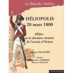 HELIOPOLIS 20 mars 1800 – Kléber et la dernière victoire de l'armée d'Orient