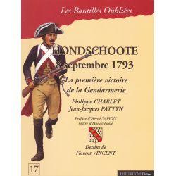 HONDSCHOOTE Septembre 1793 – La Première Victoire de la Gendarmerie