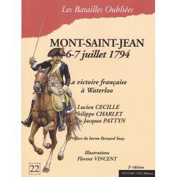 MONT-SAINT-JEAN 6-7 Juillet 1794 La Victoire Française à Waterloo