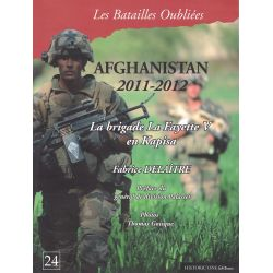 AFGHANISTAN 2011-2012 La Brigade Lafayette V en Kapisa