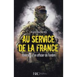 AU SERVICE DE LA FRANCE - Itinéraire d'un officier de l'ombre