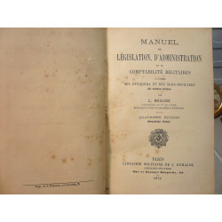 BEAUGE - Manuel de législation, administration & comptabilité militaires - 1876