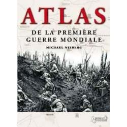 ATLAS DE LA PREMIÈRE GUERRE...
