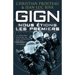 GIGN - NOUS ETIONS LES PREMIERS