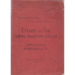 Etude du Tir Contre Objectifs Aeriens - Rapport Confidentiel 1917