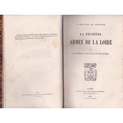 Campagne de 1870 - 1871. La Première Armée de la Loire. Edition de 1872