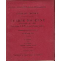 Cours de Tactique Guerre Moderne Campagne de 1866 et 1870  Capitaine Corda Ed 1913 - 2 volumes
