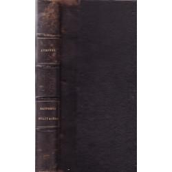 RAPPORTS MILITAIRES ÉCRITS DE BERLIN 186-1870 PAR LE COLONEL BARON STOFFEL.  ED 1871