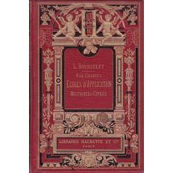 Nos grandes écoles d'Application Militaires et Civiles. Rousselet Ed 1895