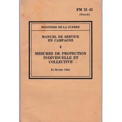 Manuel de service en campagne - Mesures de Protection Individuelle et Collective 1944
