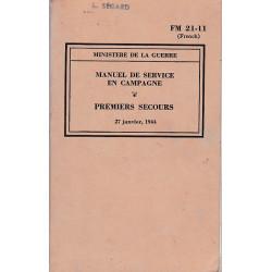 Manuel de service en campagne - Premiers Secours 1944