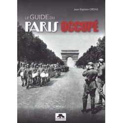 LE GUIDE DU PARIS OCCUPÉ