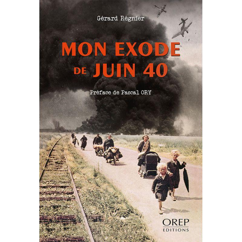 Mon exode de juin 40 - Le Havre, Trouville, Saint-Hilaire-du-Harcouët