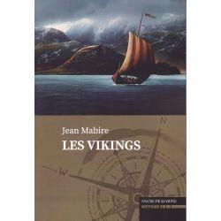 Les Vikings – Histoire & Récits