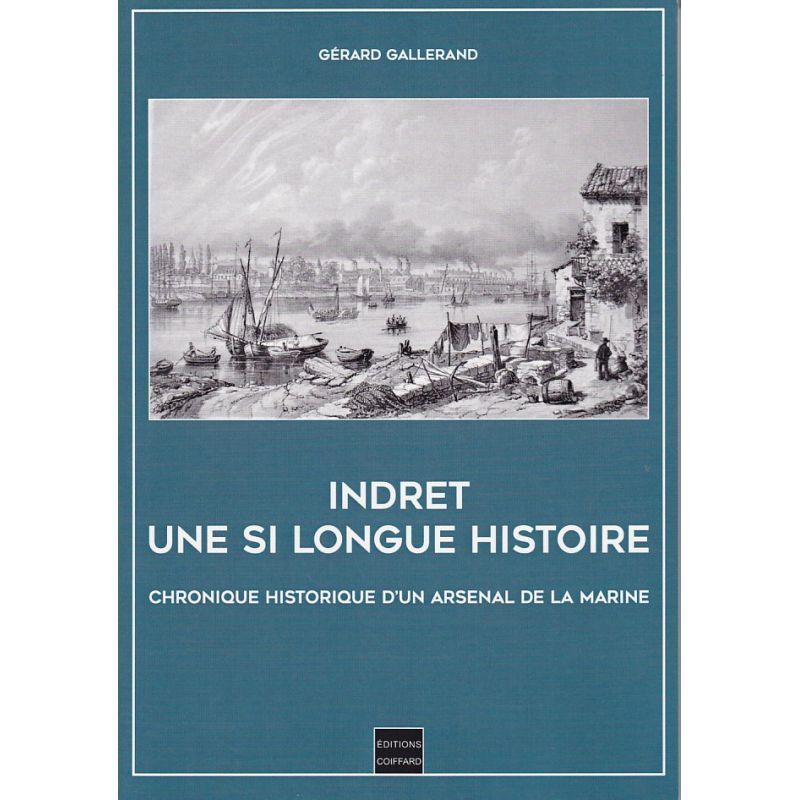 INDRET, une si longue histoire : chronique historique d'un arsenal de la marine