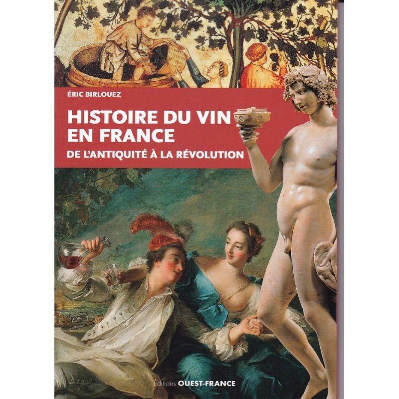 Histoire du vin en France - De l'Antiquité à la Révolution