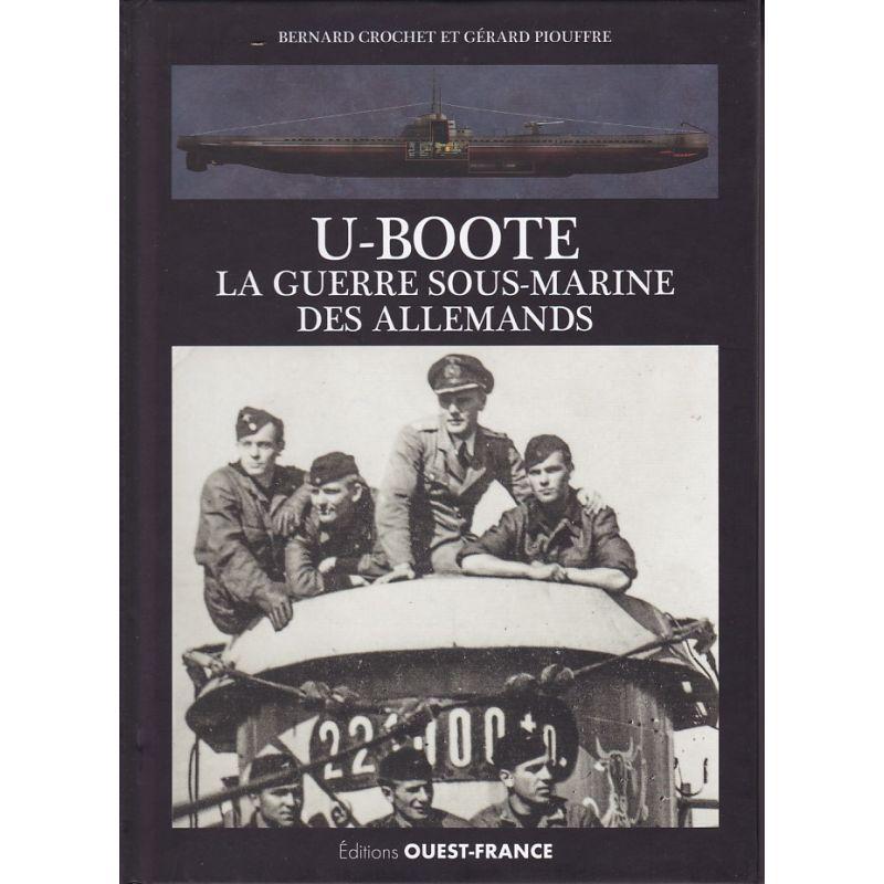 U-Boote - La guerre sous-marine des Allemands