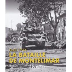 LA BATAILLE DE MONTÉLIMAR :...
